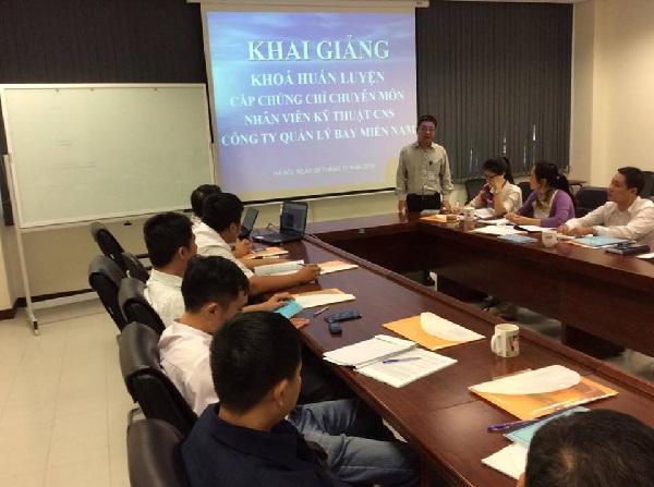 Khai giảng khóa huấn luyện cấp chứng chỉ chuyên môn cho nhân viên kỹ thuật Công ty Quản lý bay miền Nam