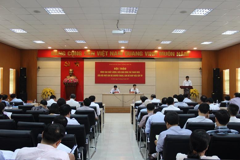 Hội thảo Nâng cao chất lượng, hiệu quả công tác tham mưu của  đội ngũ Cán bộ chuyên trách, cán bộ giúp việc cấp Ủy  trong Đảng bộ Bộ Giao thông vận tải.