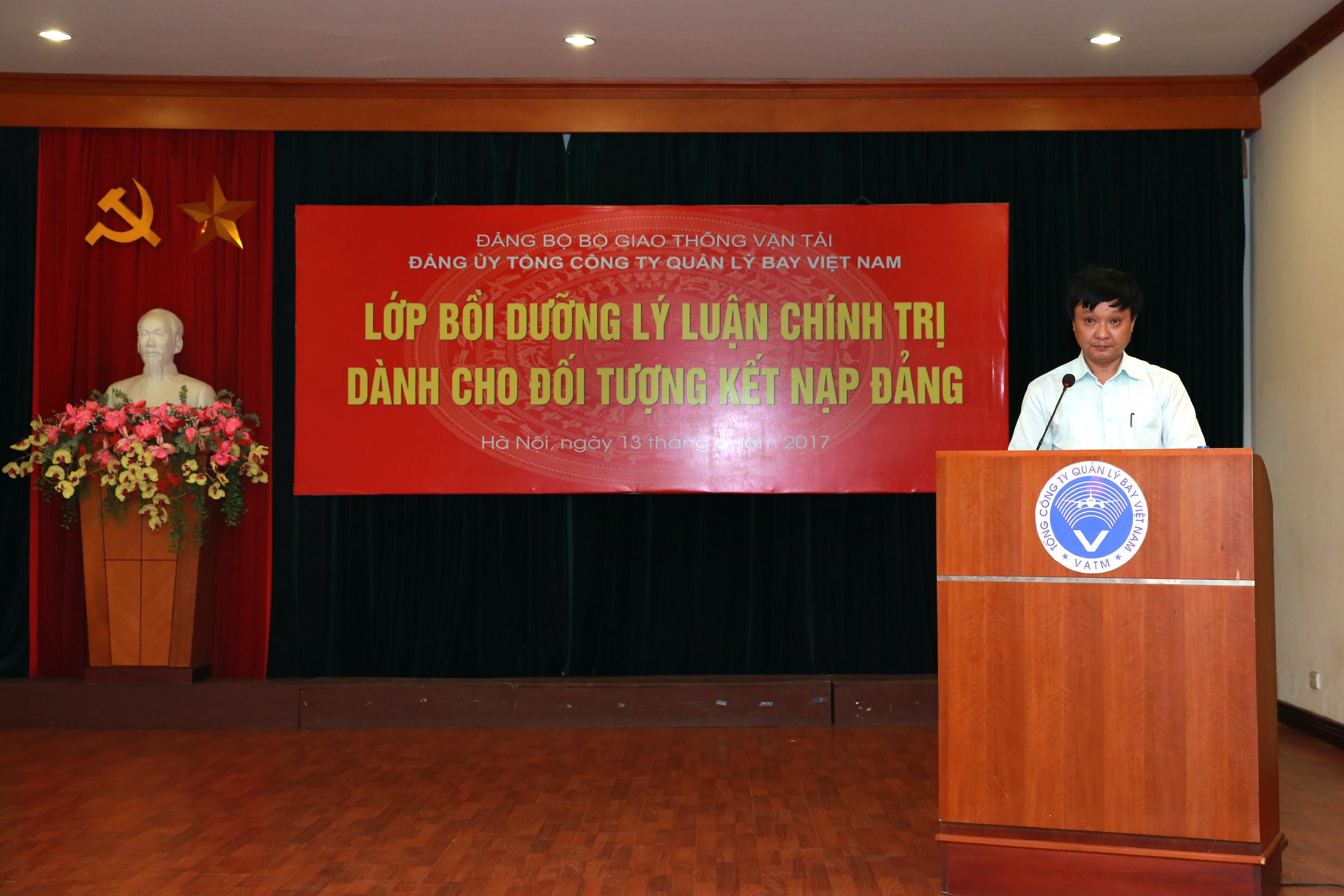 Đảng bộ VATM khai giảng lớp bồi dưỡng lý luận chính trị dành cho đối tượng kết nạp đảng năm 2017 khu vực phía Bắc