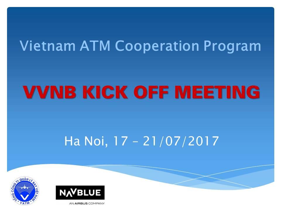 Chương trình hợp tác quản lý không lưu tại Việt Nam với Công ty NAVBLUE S.A.S/Airbus: Họp khởi động cho khu vực sân bay Nội Bài