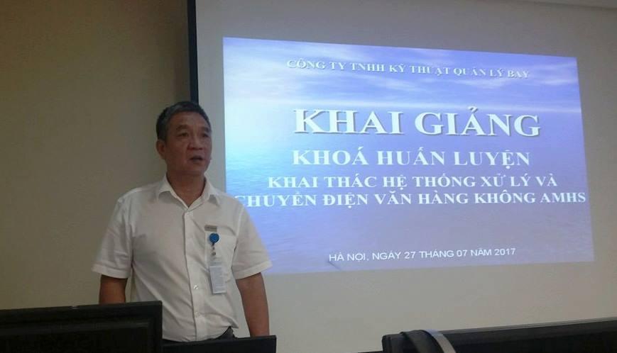 """Khai giảng khóa huấn luyện """"Khai thác bảo dưỡng hệ thống xử lý và chuyển điện văn hàng không AMHS cho Tổng công ty Quản lý bay Việt Nam"""""""