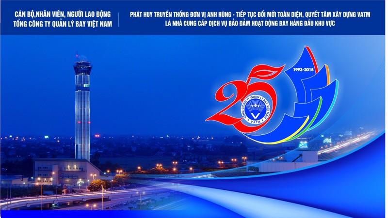 Đề cương tuyên truyền nhân kỷ niệm 25 năm thành lập Tổng công ty Quản lý bay Việt Nam (20/4/1993- 20/4/2018)