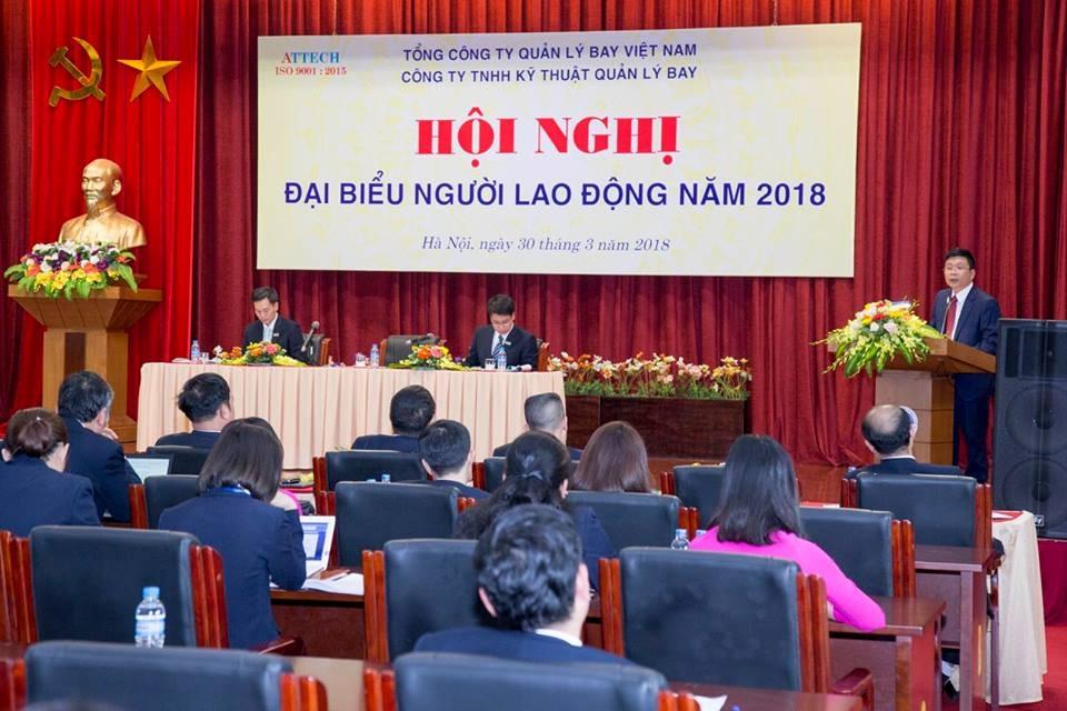 Hội nghị đại biểu người lao động năm 2018 của Công ty TNHH Kỹ thuật Quản lý bay