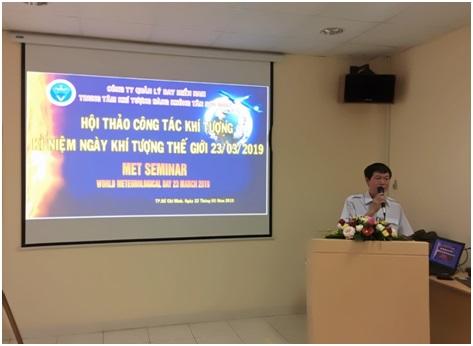 Trung tâm Khí tượng hàng không Tân Sơn Nhất tổ chức Hội thảo Công tác khí tượng và Lễ kỷ niệm Ngày Khí tượng thế giới 23/03/2019