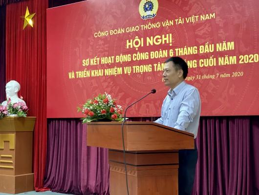 Công đoàn GTVT Việt Nam tổ chức Hội nghị sơ kết hoạt động công đoàn 6 tháng đầu năm, triển khai nhiệm vụ 6 tháng cuối năm 2020