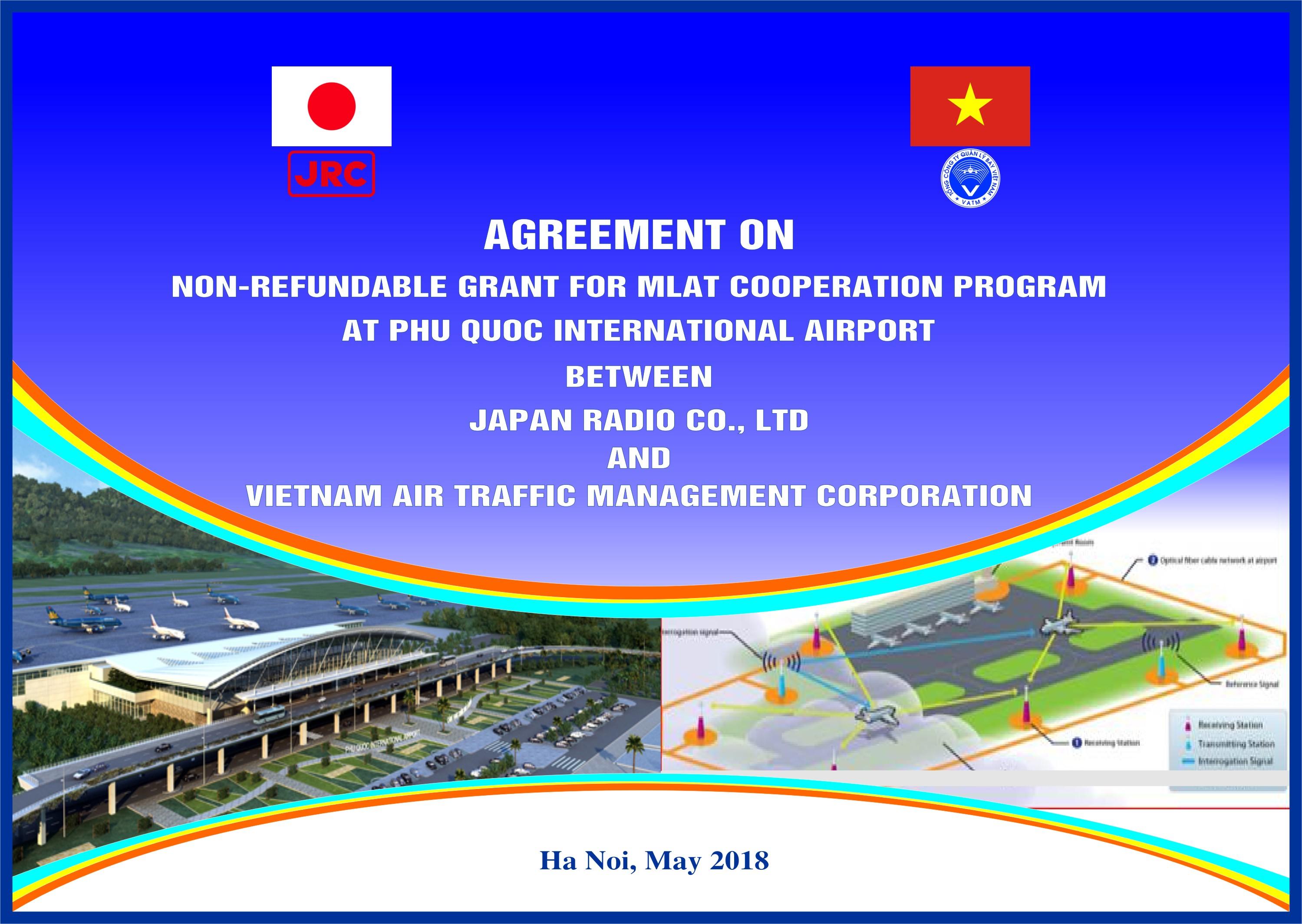 Thông tin báo chí về việc ký thỏa thuận tài trợ giữa Tổng công ty Quản lý bay Việt Nam và Công ty Japan Radio Co., Ltd Nhật Bản